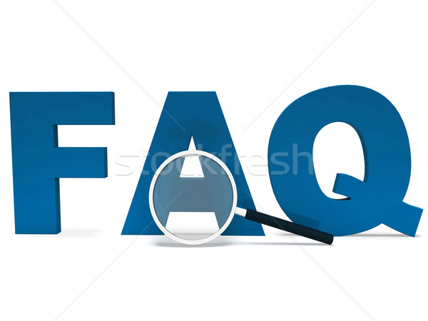 Faq Word Shows Faqs Advice Or Frequently Asked Questions Stock photo © stuartmiles