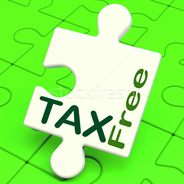 Tax Free Puzzle Means Untaxed Or Duty Excluded Stock photo © stuartmiles
