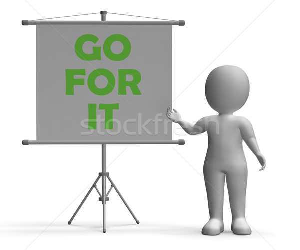 Go For It Board Means Motivation And Encouragement Stock photo © stuartmiles