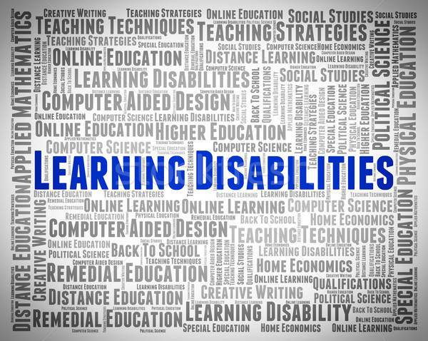 Learning Disabilities Words Means Special Education And Developm Stock photo © stuartmiles