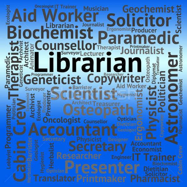Bibliotecário trabalho livro palavras biblioteca carreira Foto stock © stuartmiles