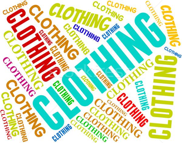 Kleding woord shirt woorden mode Stockfoto © stuartmiles