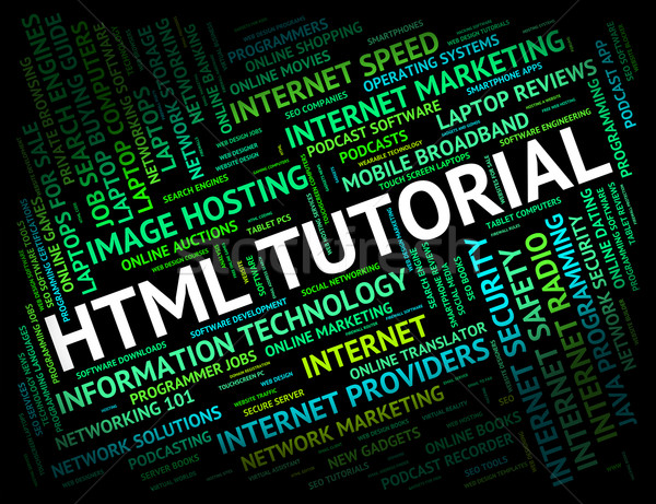 Html Tutorial Shows Hypertext Markup Language And Develop Stock photo © stuartmiles