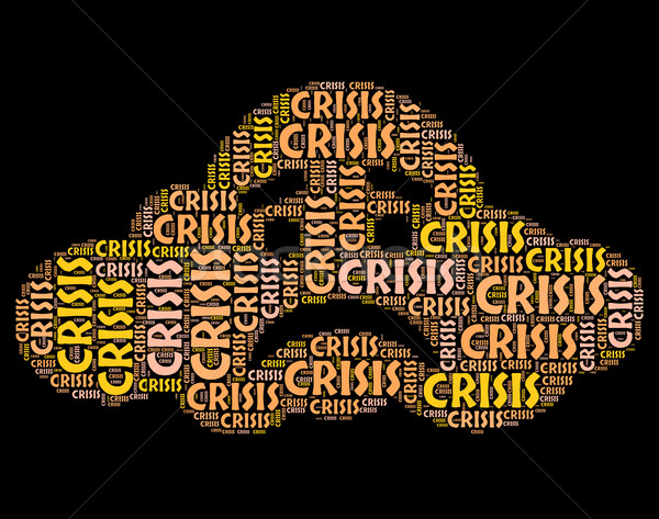 Crisis Word Means Hard Times And Calamity Stock photo © stuartmiles