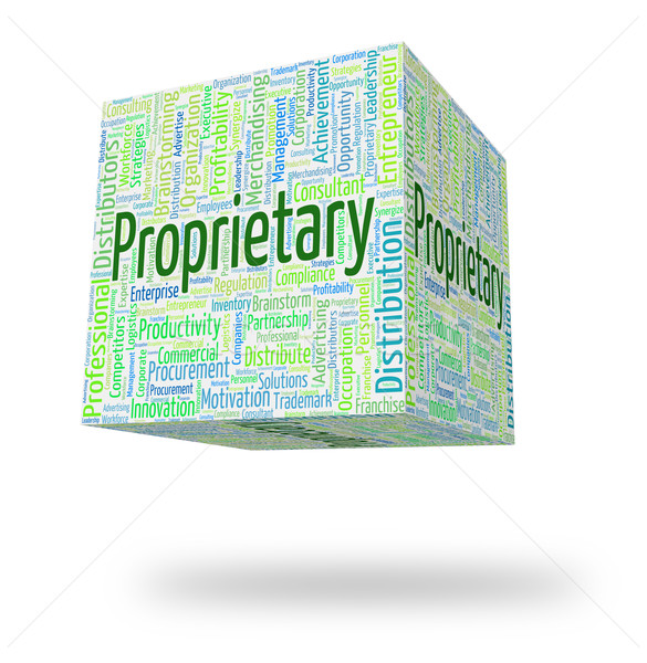 Proprietary Word Indicates Wordcloud Words And Possession Stock photo © stuartmiles