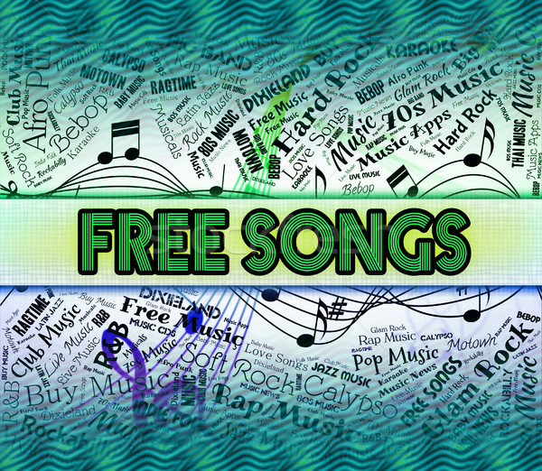 Free Songs Represents Sound Track And Freebie Stock photo © stuartmiles