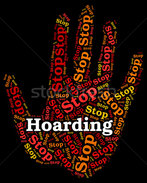 Stop Hoarding Shows Squirrel Away And Control Stock photo © stuartmiles