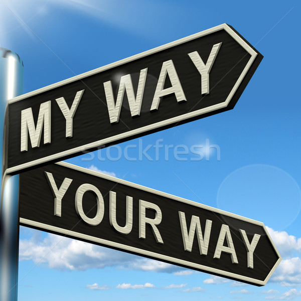 My Or Your Way Signpost Showing Conflict Or Disagreement Stock photo © stuartmiles