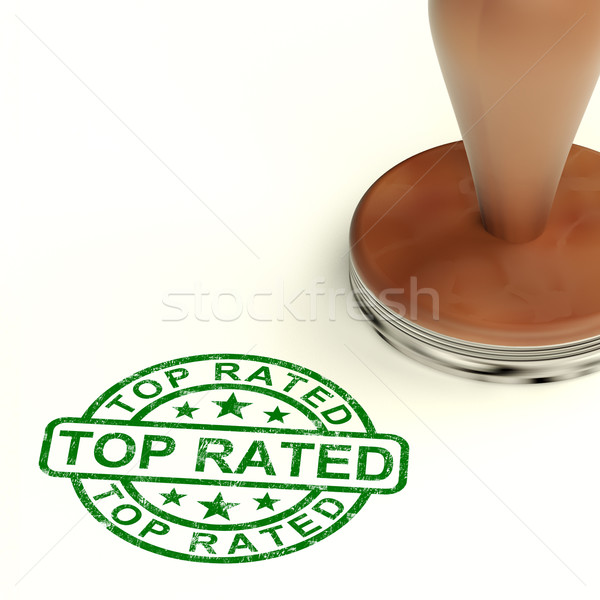 Top Rated Stamp Showing Best Services Or Products Stock photo © stuartmiles