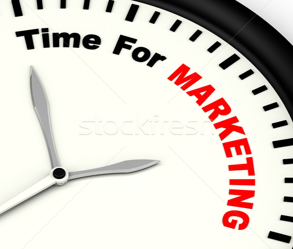 Time For Marketing Message Showing Advertising And Sales Stock photo © stuartmiles