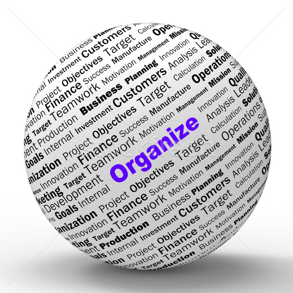 Organize Sphere Definition Shows Structured Files Or Management Stock photo © stuartmiles