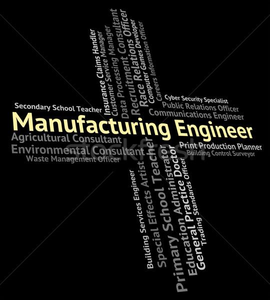 Fabrico engenheiro engenharia produção significado Foto stock © stuartmiles