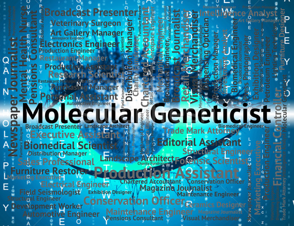 Molecular Geneticist Means Sub Atomic And Hire Stock photo © stuartmiles