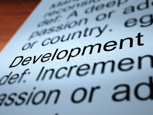 Development Definition Closeup Showing Improvement Stock photo © stuartmiles