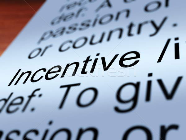 Incentive Definition Closeup Showing  Enticing Stock photo © stuartmiles