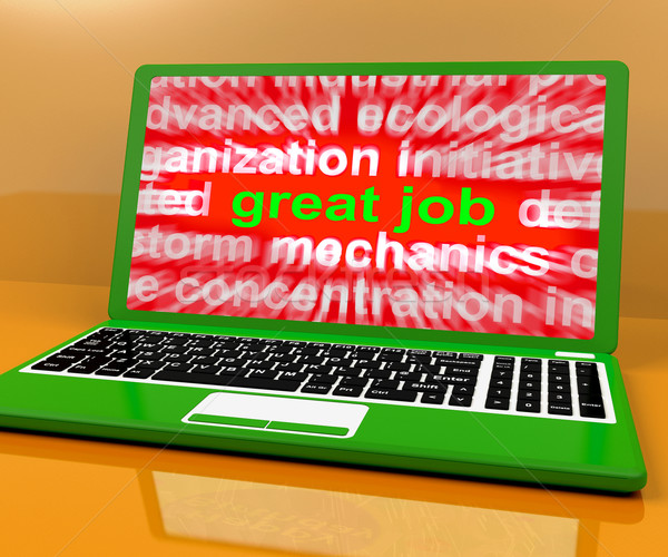 Great Job Laptop Shows Praise Appreciation Or Approval Stock photo © stuartmiles