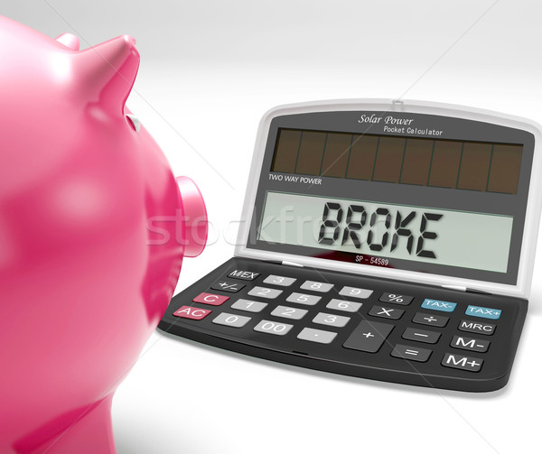 Broke Calculator Shows Financial Problem And Poverty Stock photo © stuartmiles