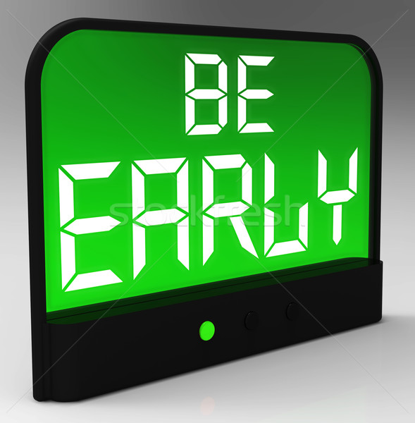 Be Early Alarm Clock Message Shows Deadline And On Time Stock photo © stuartmiles