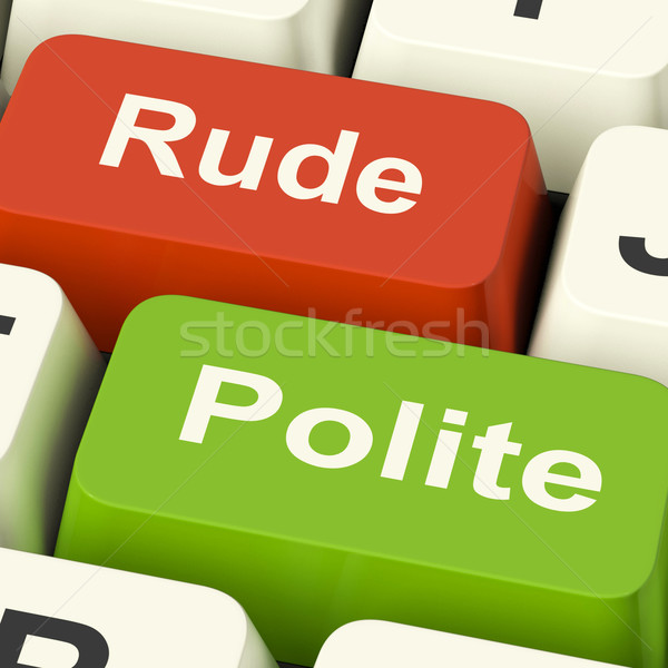 Rude Polite Keys Means Good Bad Manners Stock photo © stuartmiles