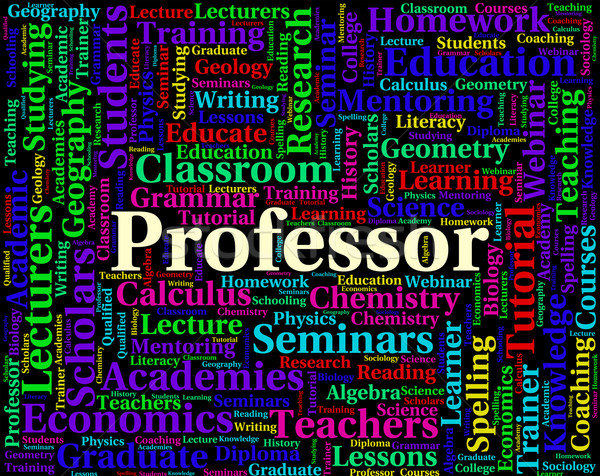 Professor Word Shows Lecturers Professors And Teaching Stock photo © stuartmiles