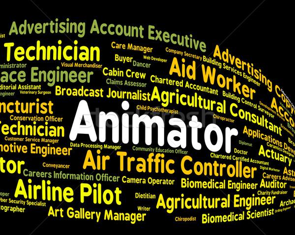 Animator Job Shows Animators Occupations And Employee Stock photo © stuartmiles