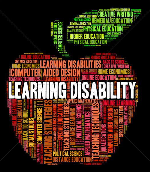 Leren onbekwaamheid woorden speciaal onderwijs tonen Stockfoto © stuartmiles