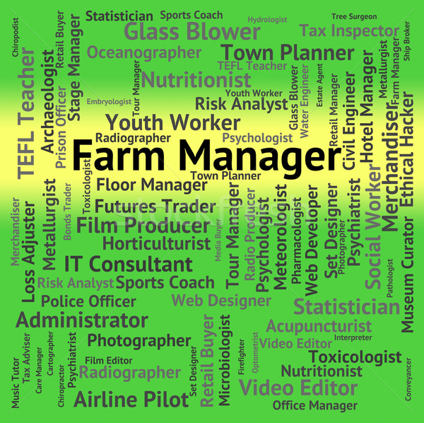 Farm Manager Represents Cultivate Agrarian And Farmstead Stock photo © stuartmiles