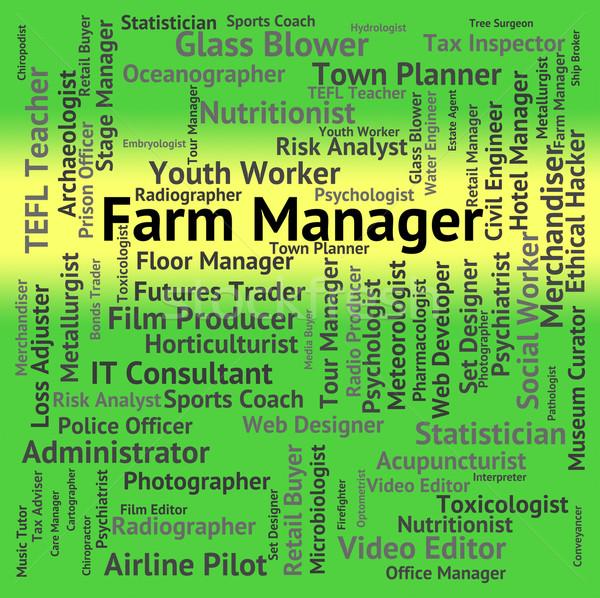 фермы менеджера культивировать работу слов работу Сток-фото © stuartmiles