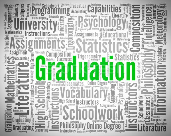 Graduation Word Represents University Phd And Diploma Stock photo © stuartmiles