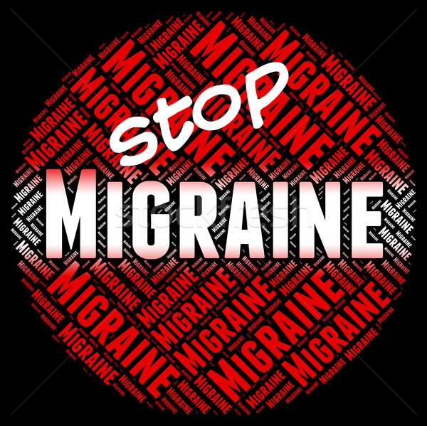 Stop Migraine Indicates Neurological Disease And Control Stock photo © stuartmiles