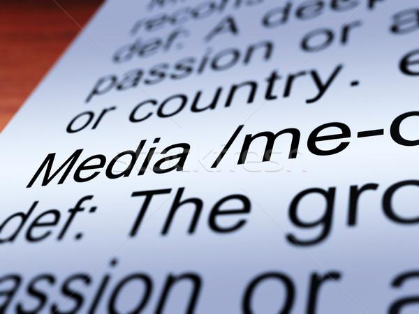 Media Definition Closeup Showing Communication Stock photo © stuartmiles