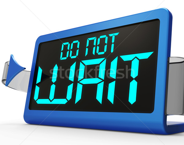 Do Not Wait Clock Showing Urgency For Action Stock photo © stuartmiles