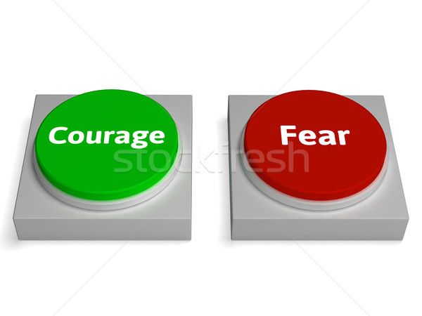Courage Fear Buttons Shows Bravery Or Scared Stock photo © stuartmiles