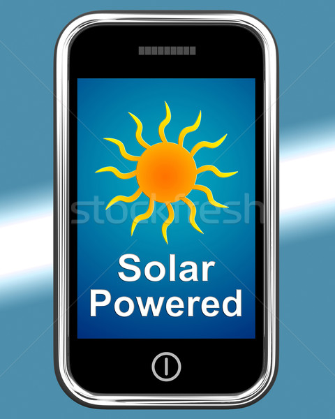 Solar Powered On Phone Shows Alternative Energy And Sunlight Stock photo © stuartmiles