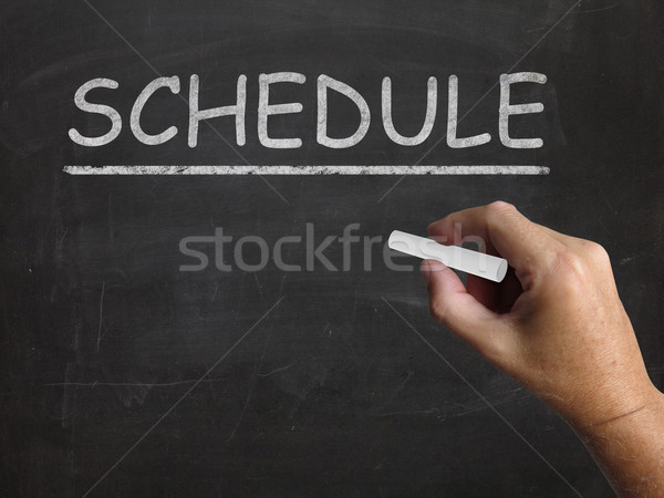 Schedule Blackboard Shows Arranging Agenda And Calendar Stock photo © stuartmiles