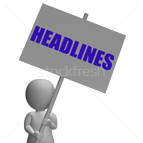 Headlines Protest Banner Means Important News And Urgent Article Stock photo © stuartmiles