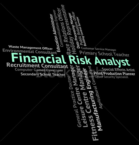 Financial Risk Analyst Represents Insecurity Beware And Risky Stock photo © stuartmiles