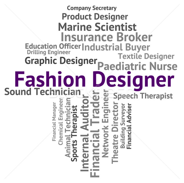 Fashion Designer Means Text Designed And Vogue Stock photo © stuartmiles