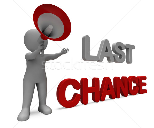 Last Chance Character Shows Warning Final Opportunity Or Act Now Stock photo © stuartmiles
