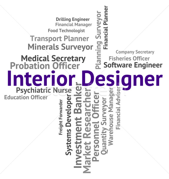 Interior Designer Shows Hire Words And Occupations Stock photo © stuartmiles