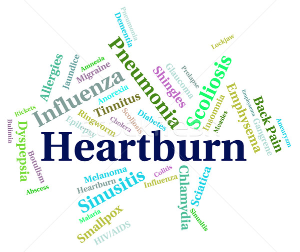 Heartburn Word Indicates Poor Health And Affliction Stock photo © stuartmiles