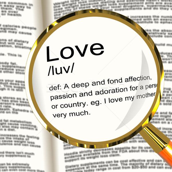 Stock photo: Love Definition Magnifier Showing Loving Valentines And Affectio