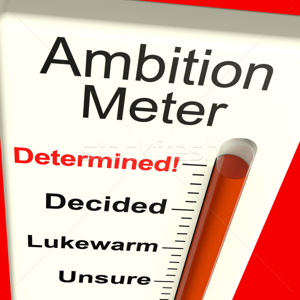 Ambition Meter Showing Motivation And Drive Stock photo © stuartmiles