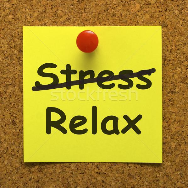 Relajarse nota menos estrés tenso Foto stock © stuartmiles