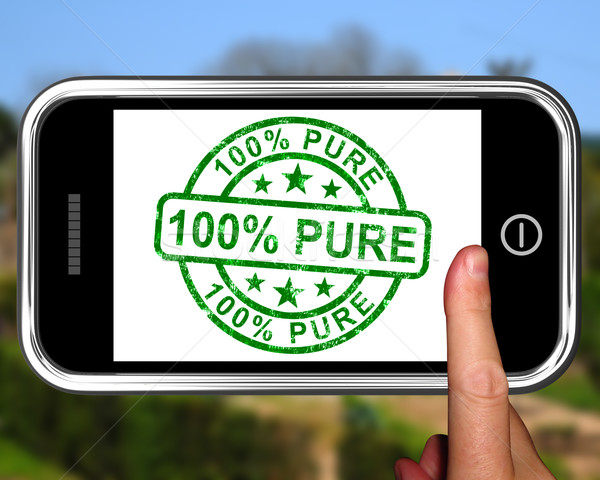 100Percent Pure On Smartphone Shows Genuine Stock photo © stuartmiles