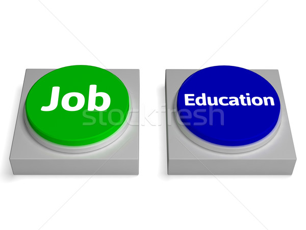 Job Education Buttons Shows Employed Or At College Stock photo © stuartmiles