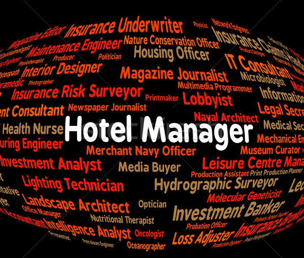 Hotel manager plaats blijven beheerder betekenis Stockfoto © stuartmiles
