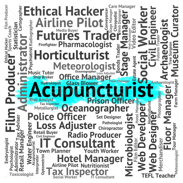 Emploi médecine alternative acupuncture recrutement travaux Photo stock © stuartmiles