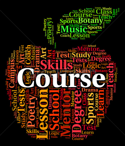 Course Word Represents Studying Educating And Learned Stock photo © stuartmiles