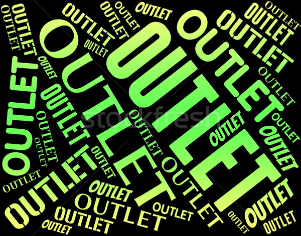 Outlet Word Represents Clearance Marketplace And Closeout Stock photo © stuartmiles
